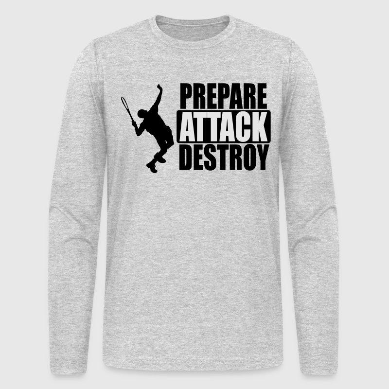 Tennis - Prepare, Attack, Destroy T-Shirt