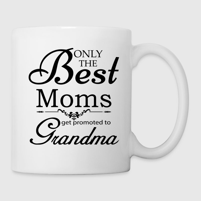 The Best Moms Get Promoted to Grandma Mugs & Drinkware - Coffee/Tea Mug