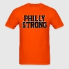 Philly Strong T-Shirts - Men's T-Shirt