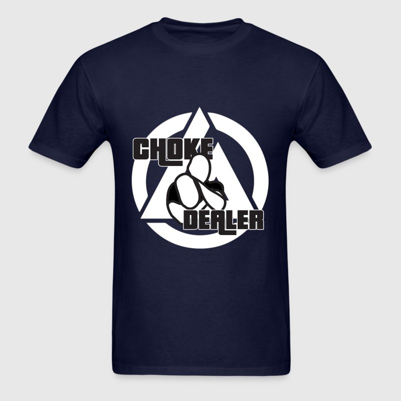 Choke Dealer T-Shirt - Men's T-Shirt