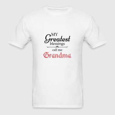 My Greatest Blessing Call Me Grandma Phone & Tablet Cases - Men's T-Shirt
