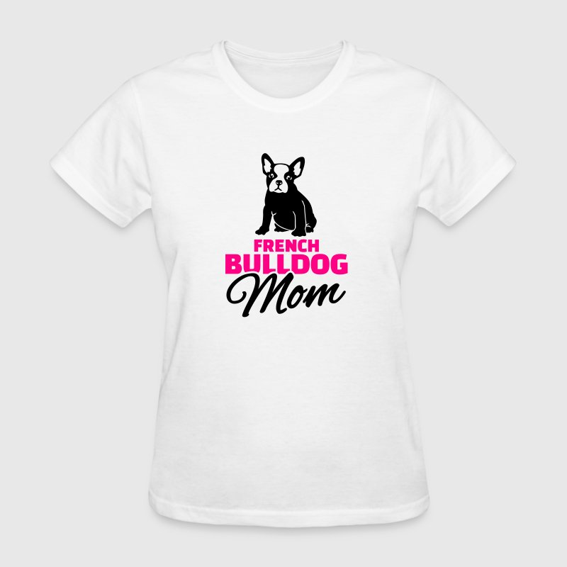French Bulldog Mom Women's T-Shirts - Women's T-Shirt