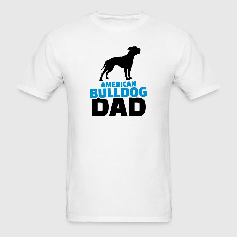 American Bulldog Dad T-Shirts - Men's T-Shirt