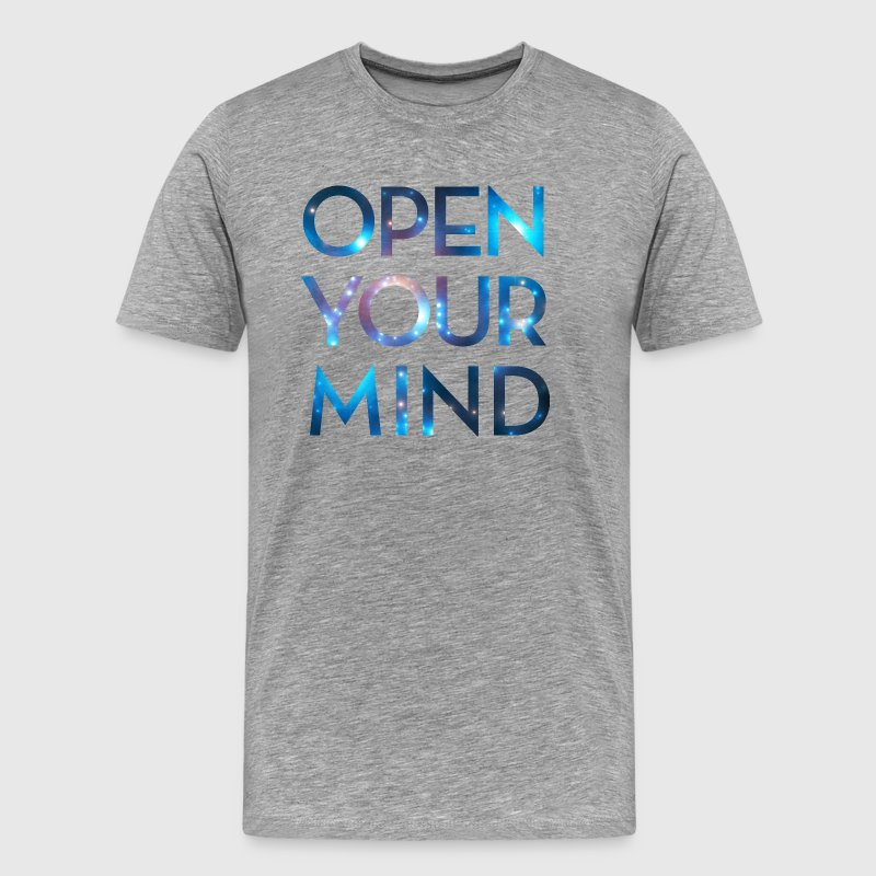 OPEN YOUR MIND, Outer Space, Universe, Galaxy T-Shirts - Men's Premium T-Shirt