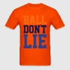 Ball Don't Lie T-Shirts - Men's T-Shirt