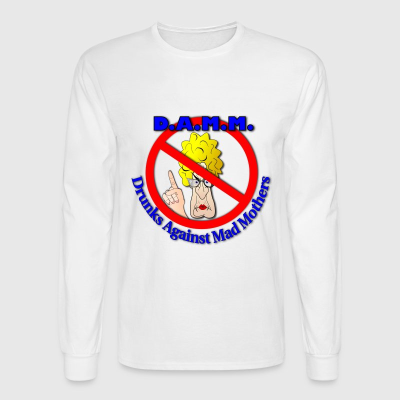 DAMM - Drunks Against Mad Mothers - Men's Long Sleeve T-Shirt