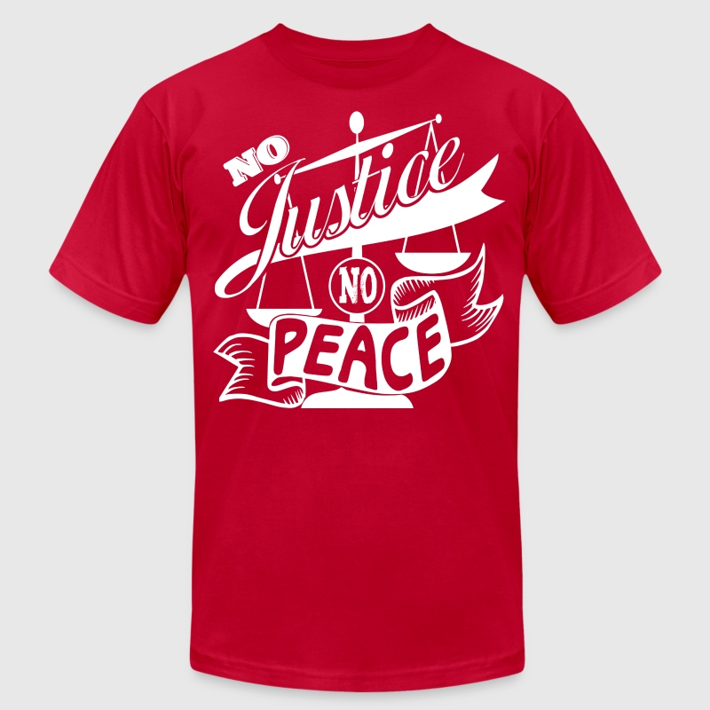 No Justice, No Peace WHITE T-Shirt Graphics - Men's T-Shirt by American Apparel