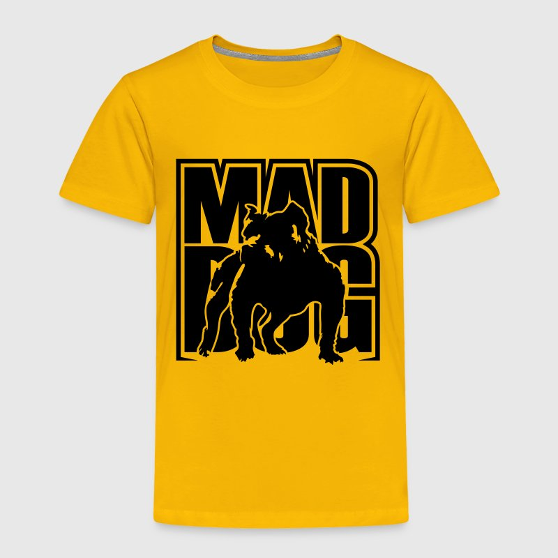 Mad dog Baby & Toddler Shirts - Toddler Premium T-Shirt
