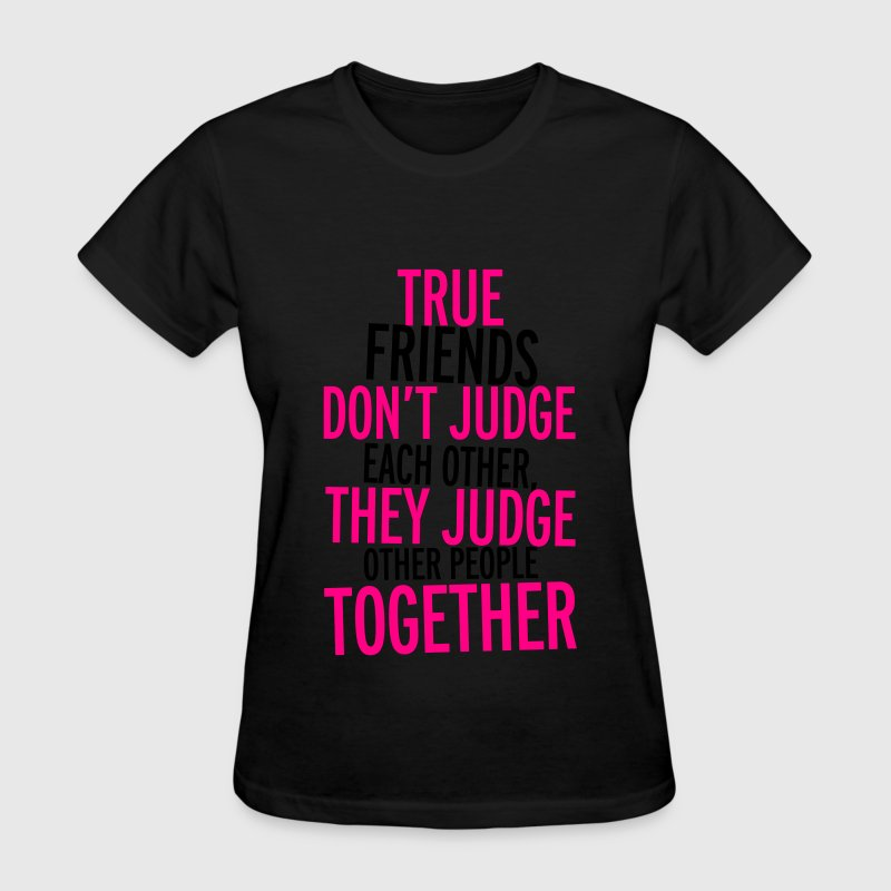 True Friends Women's T-Shirts - Women's T-Shirt