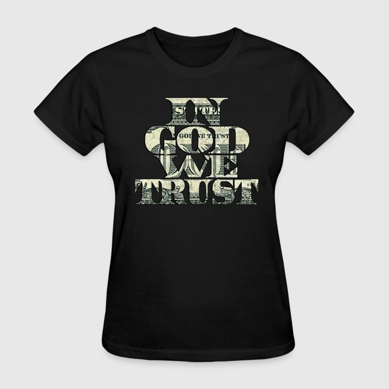 In God We Trust Women's T-Shirts - Women's T-Shirt