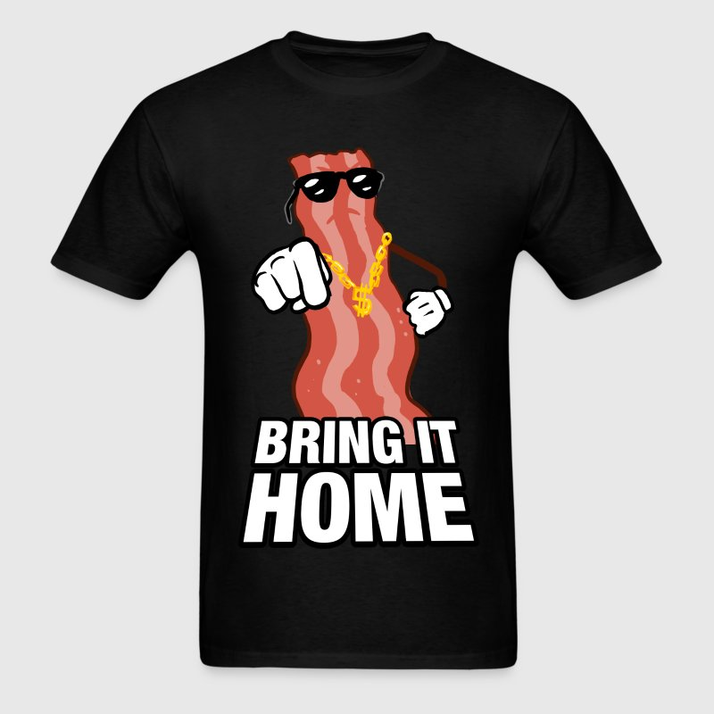 Bring home the Bacon T-Shirts - Men's T-Shirt