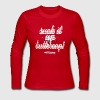 Suck it up, Buttercup Long Sleeve Shirts - Women's Long Sleeve Jersey T-Shirt