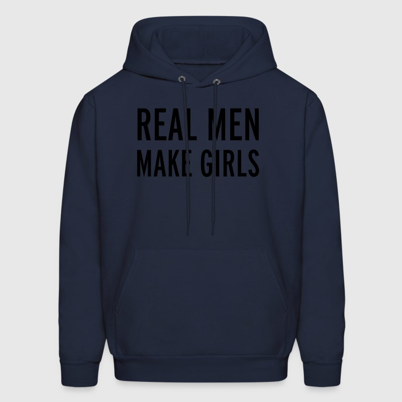 Real Men Hoodies - Men's Hoodie