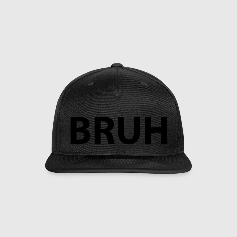 BRUH Caps - Snap-back Baseball Cap