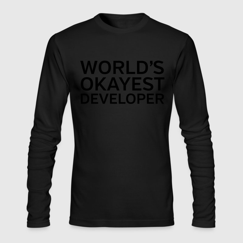 World's Okayest Developer Long Sleeve Shirts - Men's Long Sleeve T-Shirt by Next Level