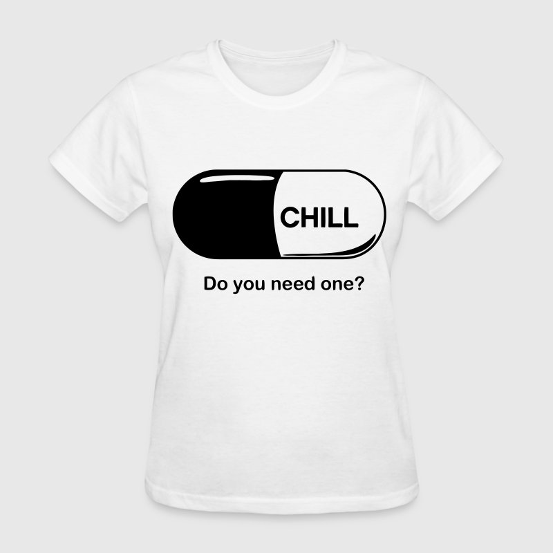 Chill Pill Women's T-Shirts - Women's T-Shirt