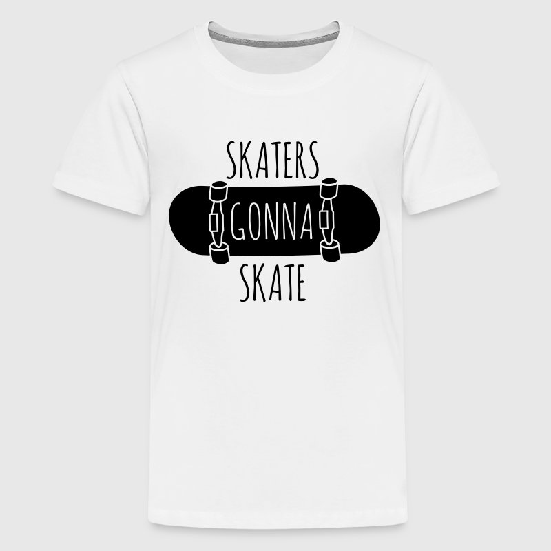 Skaters gonna skate Kids' Shirts - Kids' Premium T-Shirt