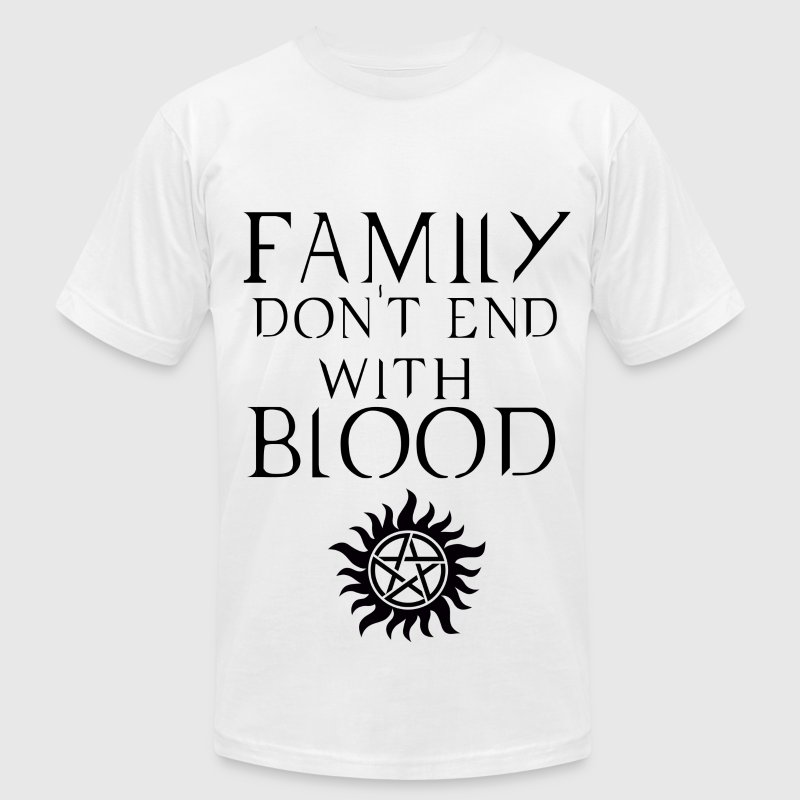 Family don't end with blood Dark T-Shirts - Men's T-Shirt by American Apparel