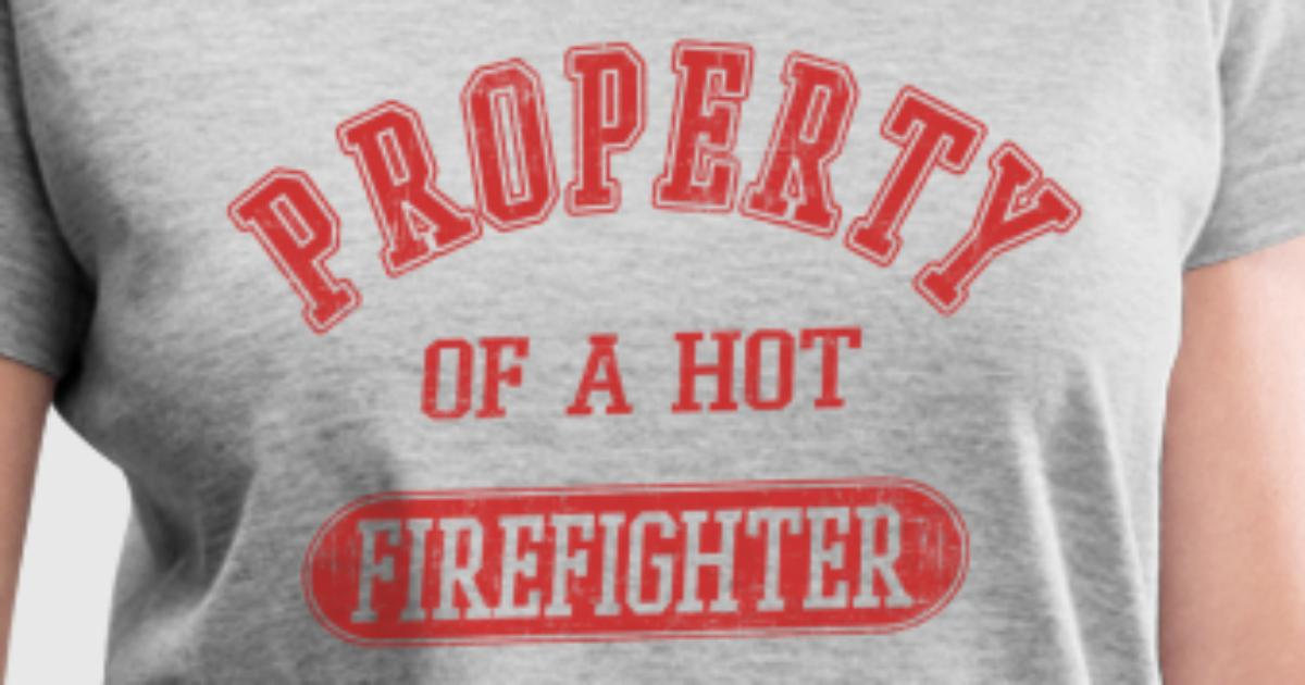 Property of a firefigter t shirt spreadshirt for Property of shirt designs