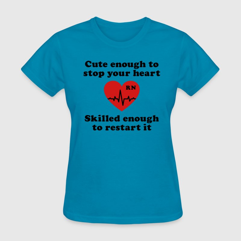 Cute enough to stop your heart skilled restart it Women's T-Shirts - Women's T-Shirt