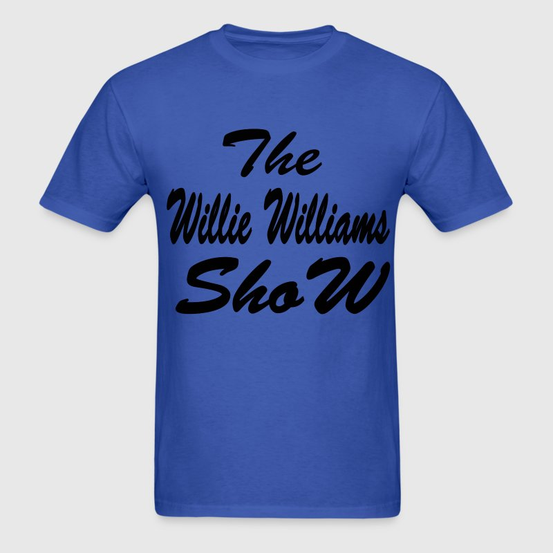 The Willie Williams Show T-Shirts - Men's T-Shirt