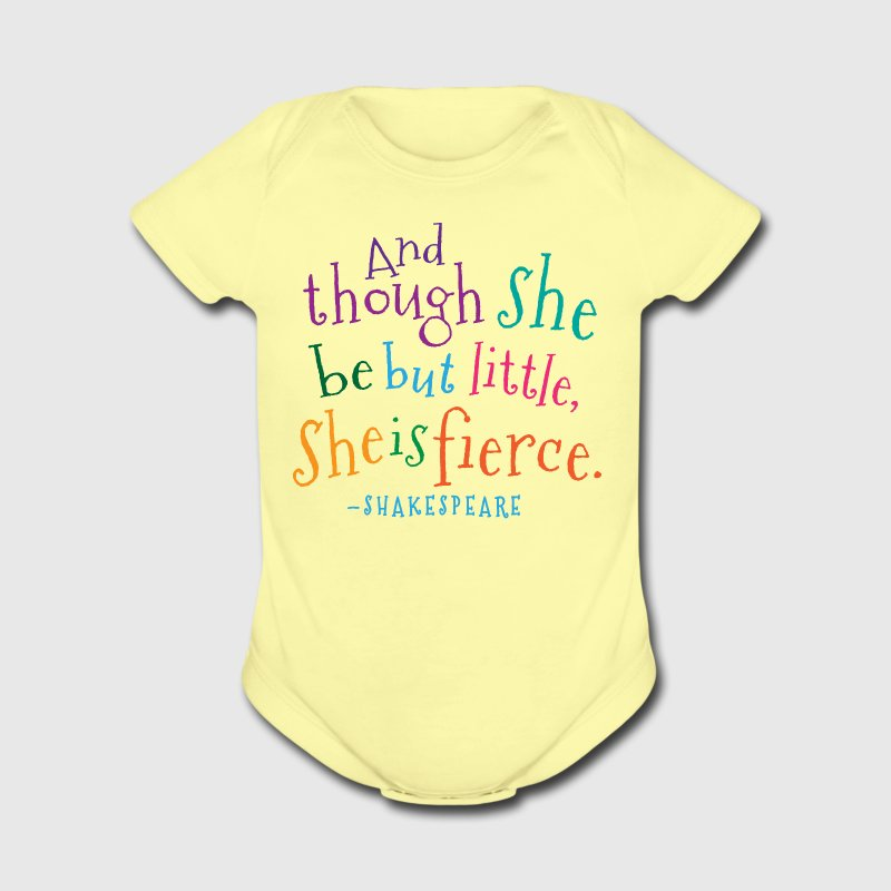 She Is Fierce Shakespeare Quote Baby & Toddler Shirts - Short Sleeve Baby Bodysuit