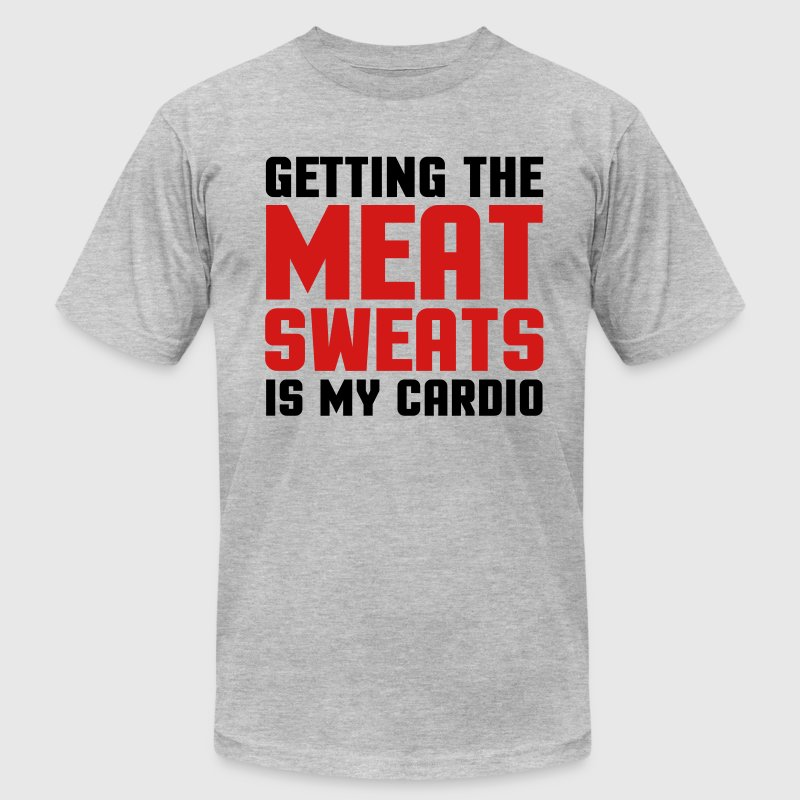 Meat Sweats Cardio  T-Shirts - Men's T-Shirt by American Apparel