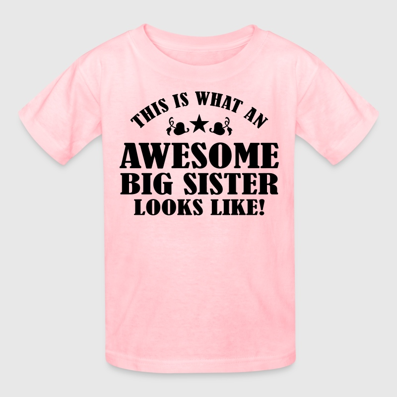 Awesome Big Sister Looks Like Kids' Shirts - Kids' T-Shirt