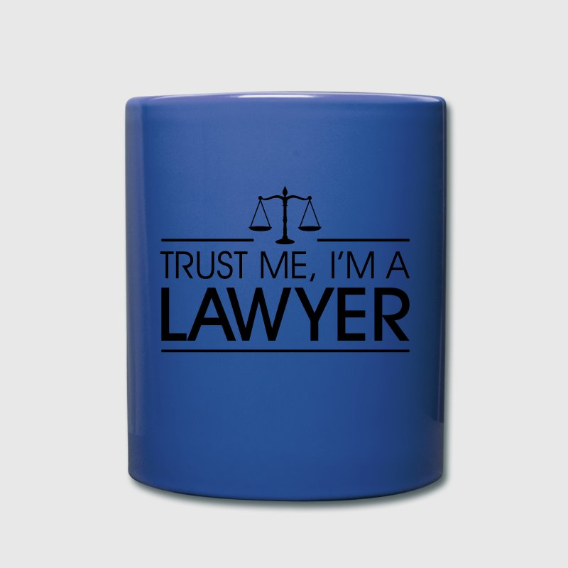 Trust me I'm a Lawyer Mugs & Drinkware - Full Color Mug