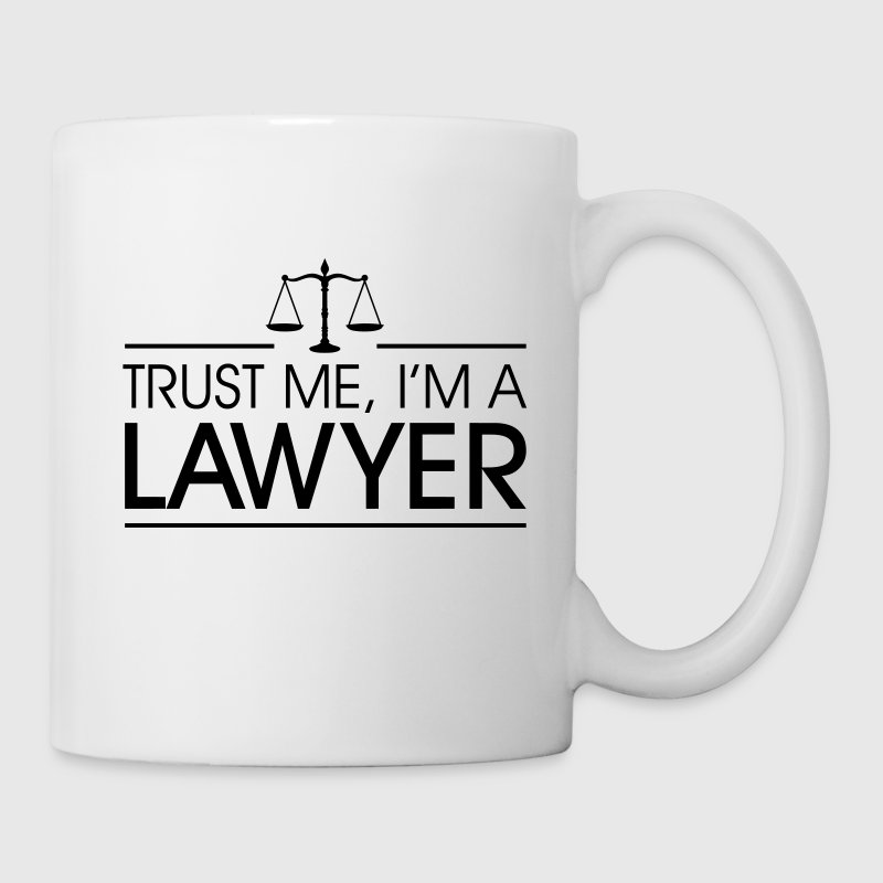 Trust me I'm a Lawyer Mugs & Drinkware - Coffee/Tea Mug