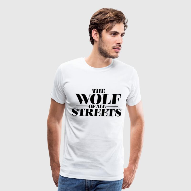 The Wolf Of All Streets, Dicaprio Inspiration T-Shirts - Men's Premium T-Shirt