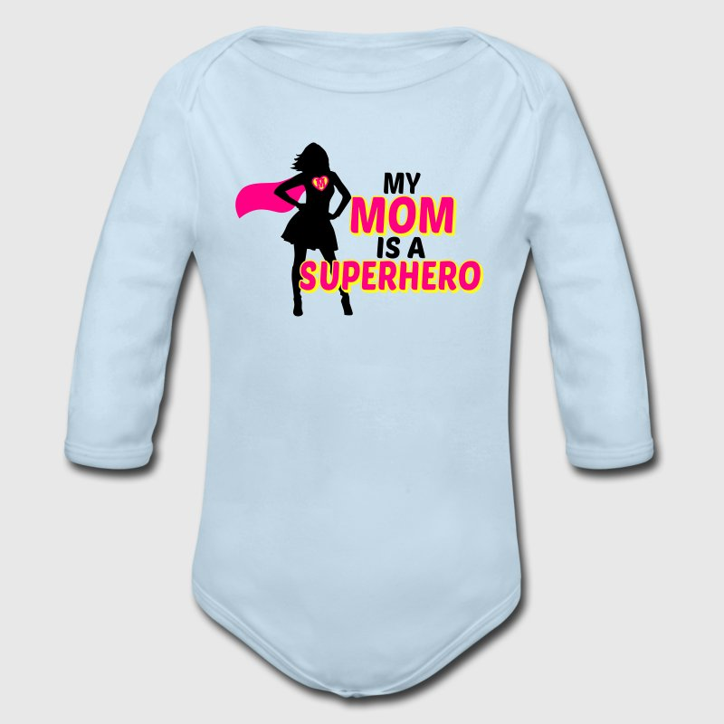 my mom is a superhero Baby & Toddler Shirts - Long Sleeve Baby Bodysuit