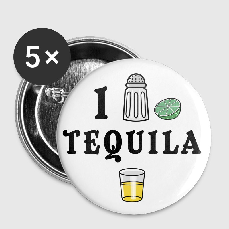I Love Tequila - Large Buttons