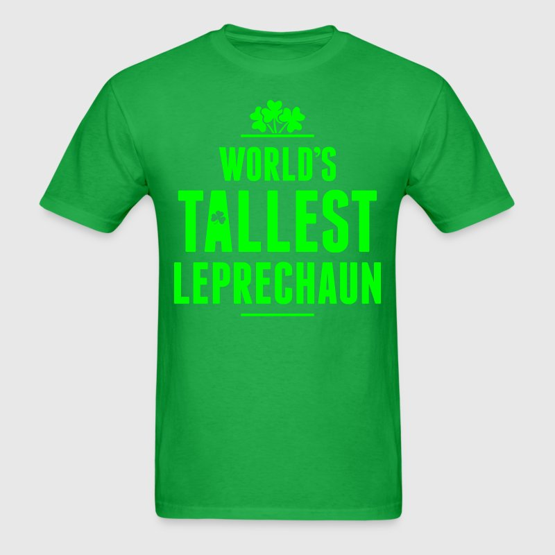 Worlds Tallest Leprechaun T-Shirts - Men's T-Shirt
