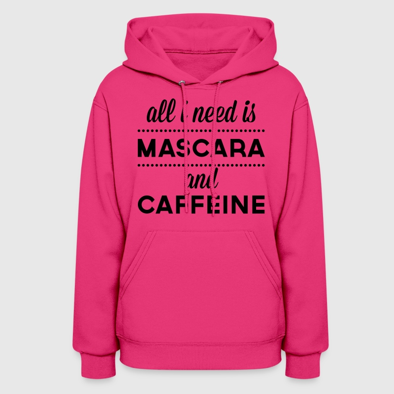 Mascara And Caffeine  Hoodies - Women's Hoodie