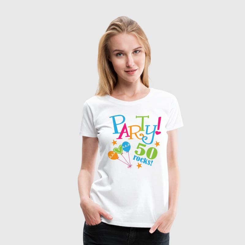 50th Birthday Party 50 years Women's T-Shirts - Women's Premium T-Shirt