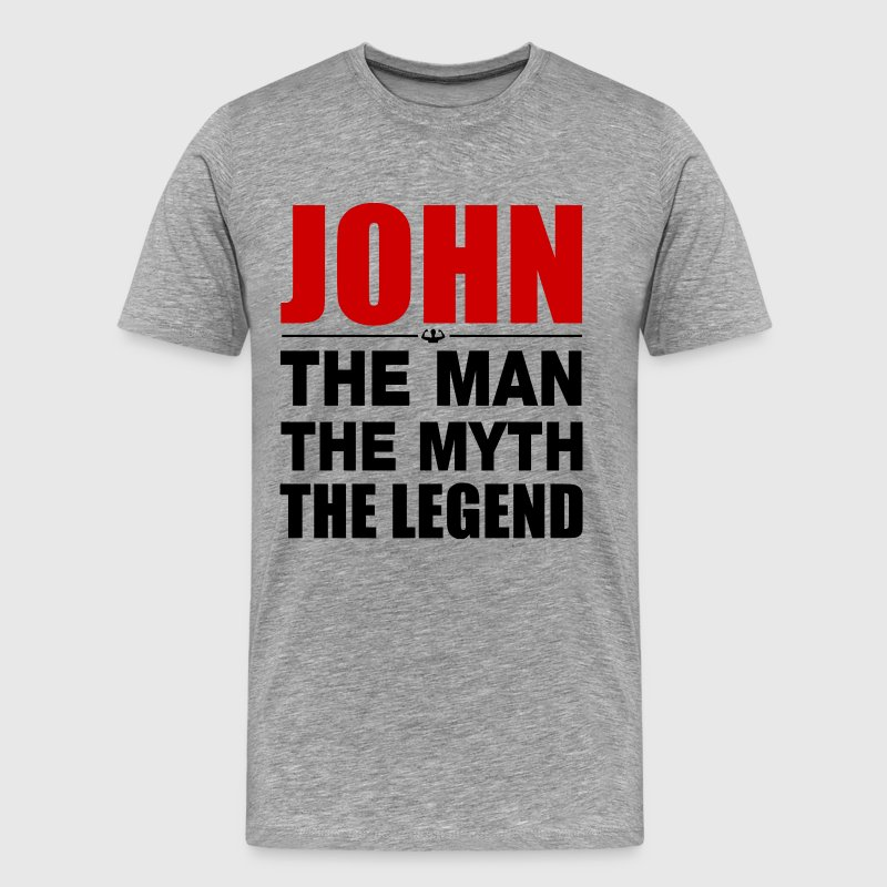 John Man Myth Legend T-Shirts - Men's Premium T-Shirt