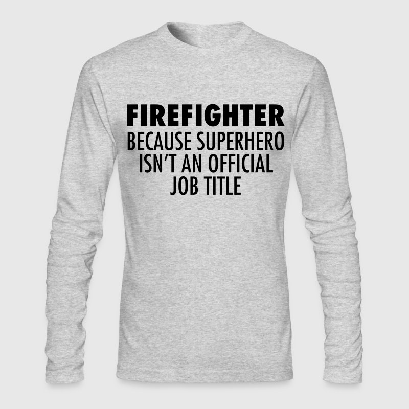 Firefighter - Superhero Long Sleeve Shirts - Men's Long Sleeve T-Shirt by Next Level