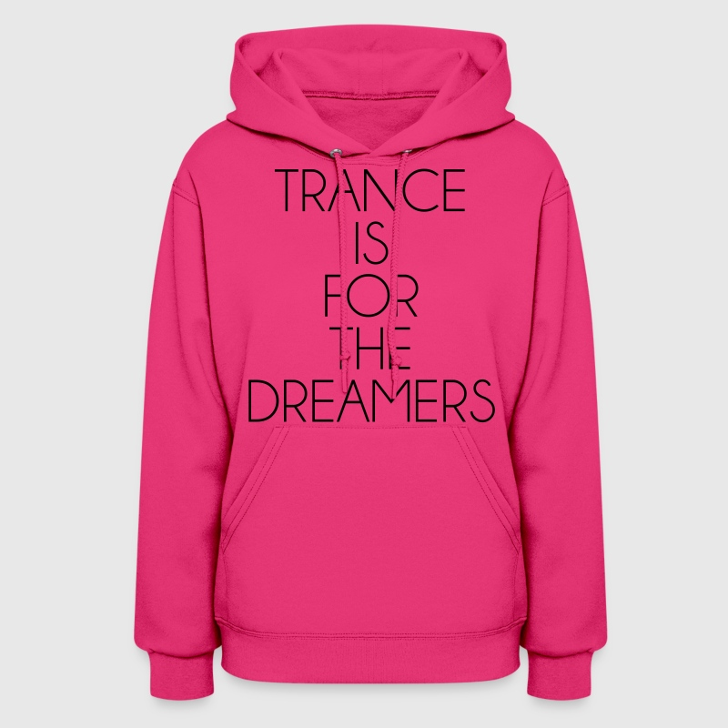 Trance For The Dreamers  Hoodies - Women's Hoodie