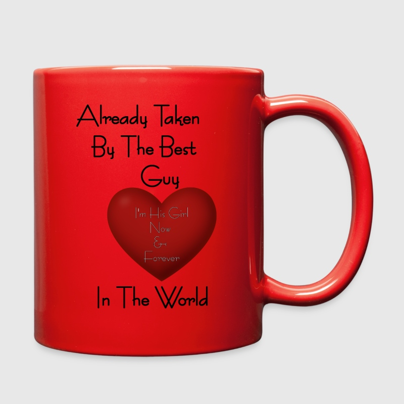 Girl Already Taken By The Best Guy Mugs & Drinkware - Full Color Mug