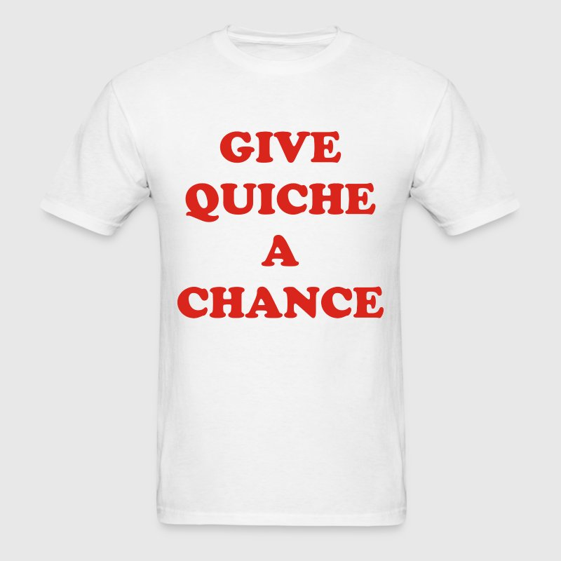 Red Dwarf  –  Give Quiche A Chance - Men's T-Shirt