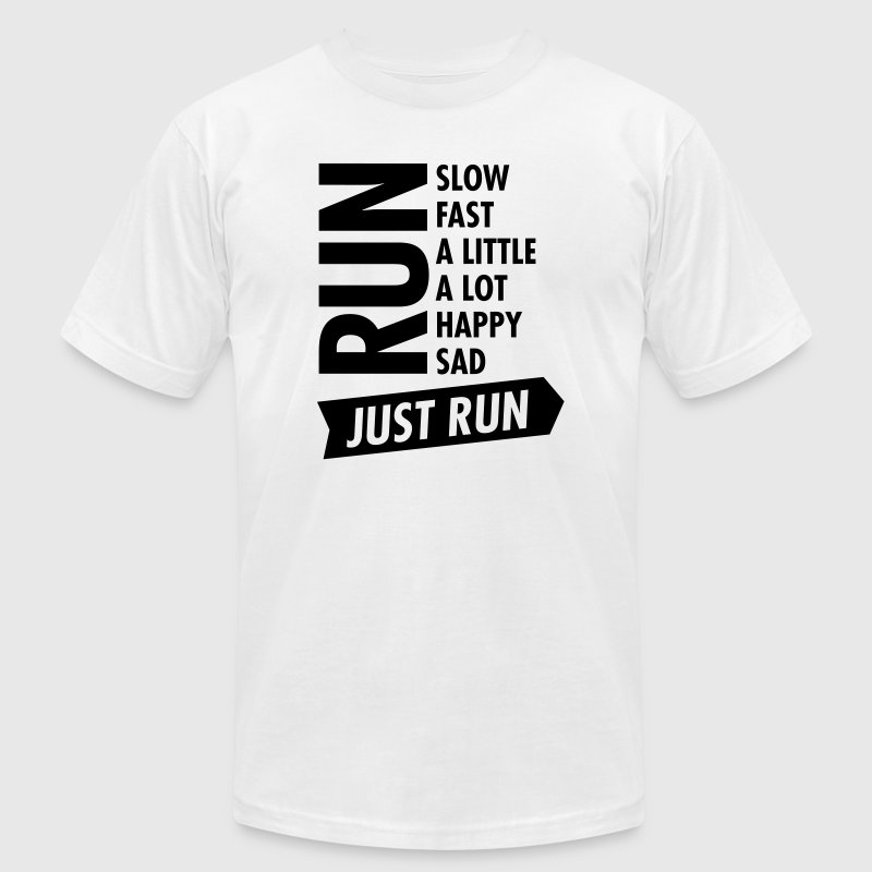 Just Run T-Shirts - Men's T-Shirt by American Apparel