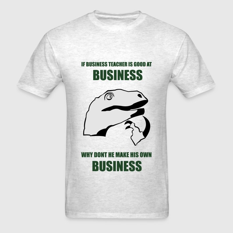 Business Meme - Philosoraptor T-Shirts - Men's T-Shirt