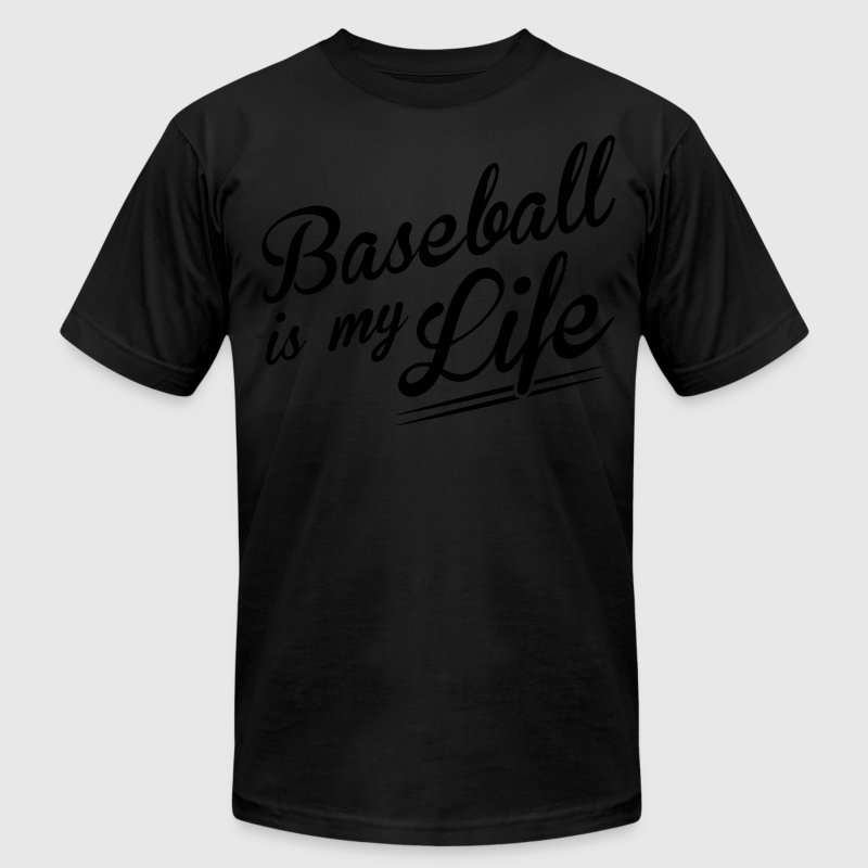 Baseball is my life T-Shirts - Men's T-Shirt by American Apparel