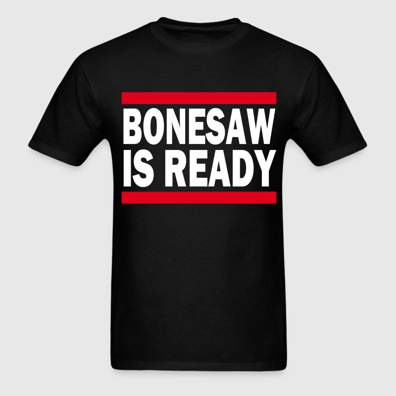 Bonesaw is Ready (3) - Men's T-Shirt