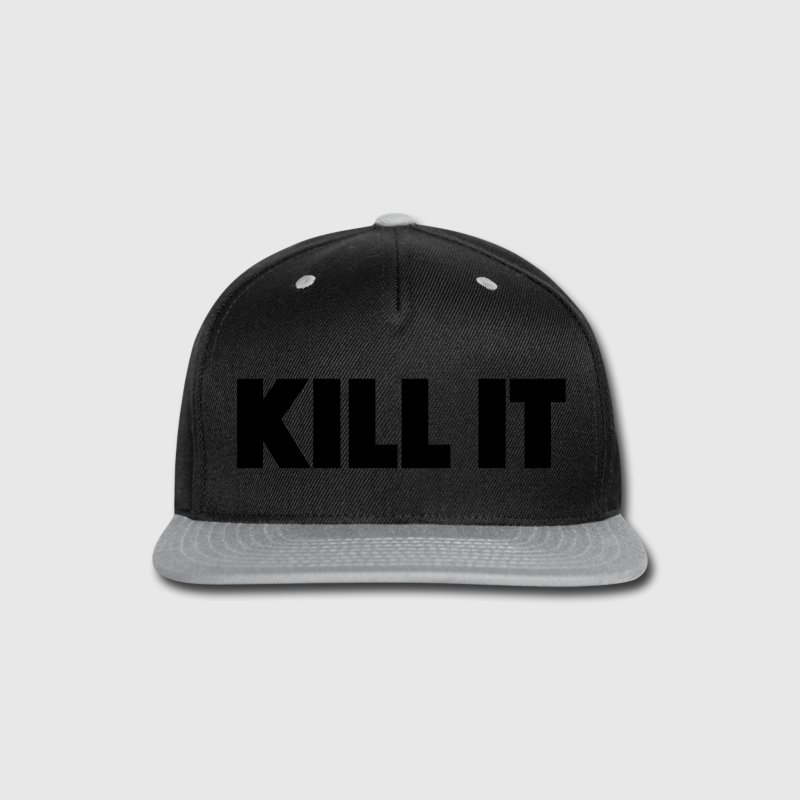 kill it Caps - Snap-back Baseball Cap