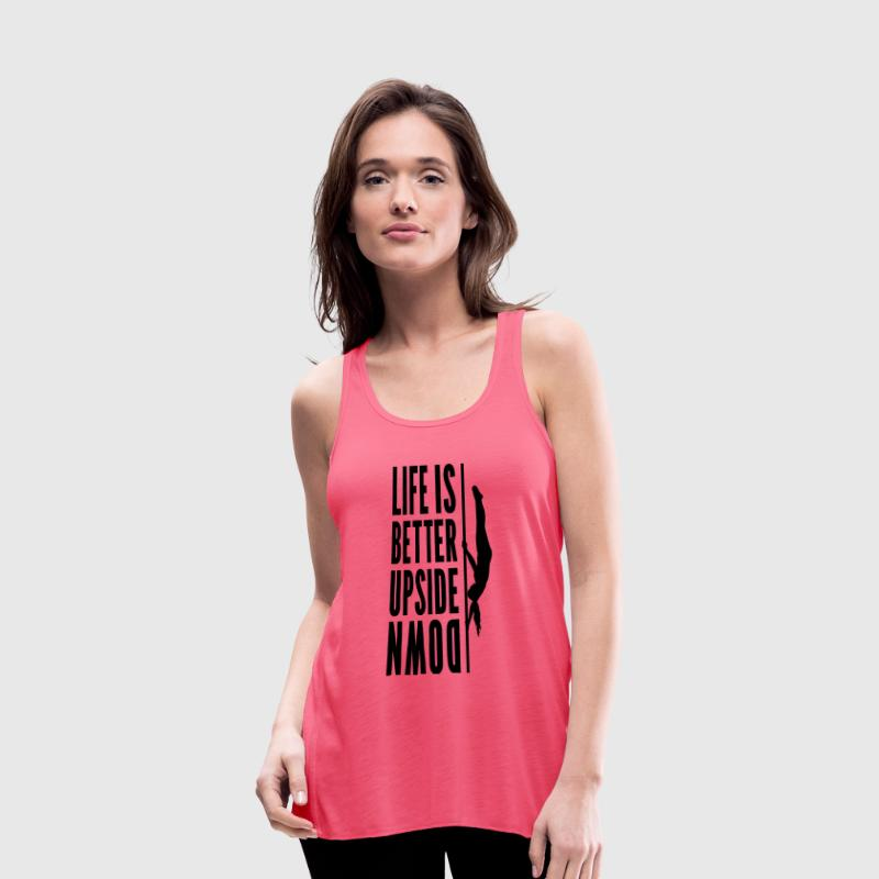 Life Is Better Upside Down Tank Top - Women's Flowy Tank Top by Bella