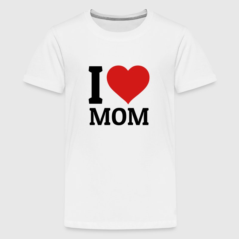 I love Mom Kids' Shirts - Kids' Premium T-Shirt