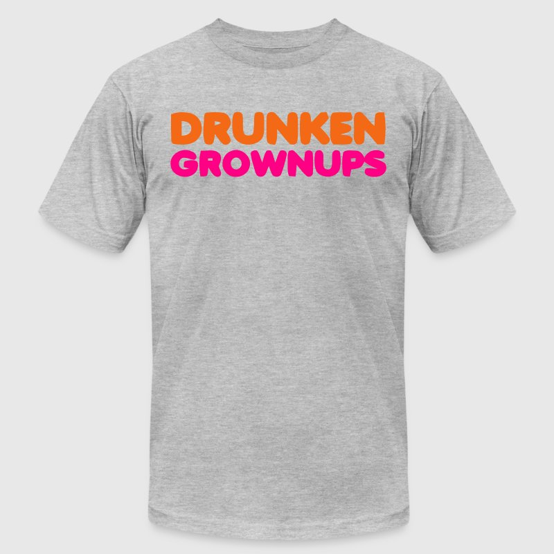 DRUNKEN GROWNUPS T-Shirts - Men's T-Shirt by American Apparel
