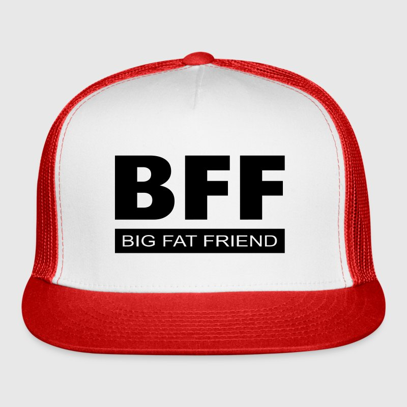 BFF - Big Fat Friend Caps - Trucker Cap